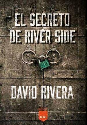EL SECRETO DE RIVER SIDE