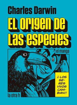 CHARLES DARWIN. EL ORIGEN DE LAS ESPECIES (MANGA)