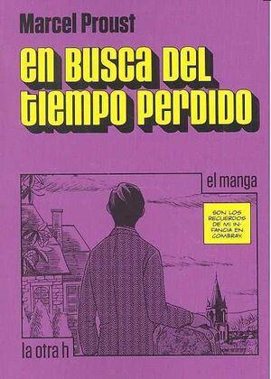 EN BUSCA DEL TIEMPO PERDIDO (EL MANGA)
