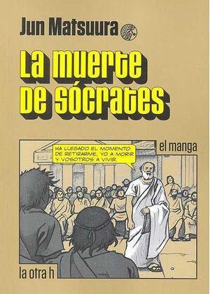 LA MUERTE DE SOCRATES (EL MANGA)