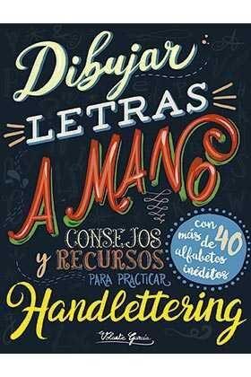 DIBUJAR LETRAS A MANO: CONSEJOS Y RECURSOS PARA PRACTICAR HANDLETTRING