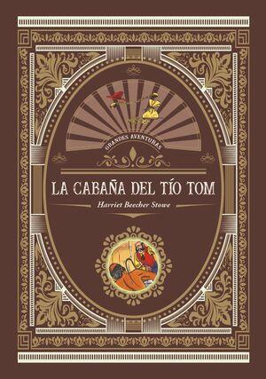 LA CABAÑA DEL TIO TOM