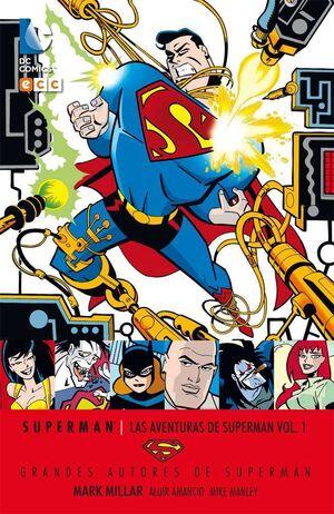 GRANDES AUTORES DE SUPERMAN: MARK MILLAR - LAS AVENTURAS DE SUPERMAN #01