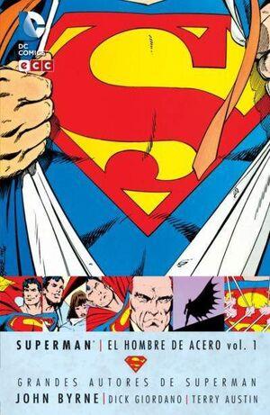 GRANDES AUTORES DE SUPERMAN: JOHN BYRNE - SUPERMAN: EL HOMBRE DE ACERO #01