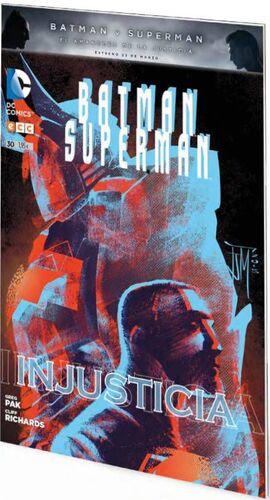BATMAN / SUPERMAN #030. INJUSTICIA