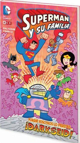SUPERMAN Y SU FAMILIA: DARKSEID