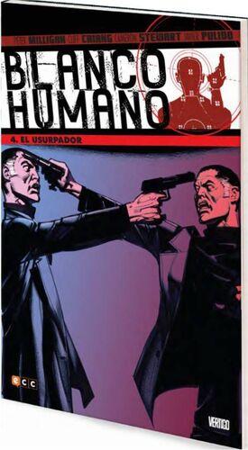 BLANCO HUMANO #04: EL USURPADOR (ECC)