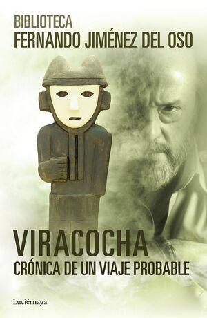 VIRACOCHA: CRONICA DE UN VIAJE PROBABLE