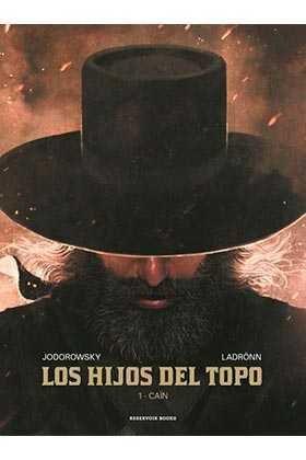 LOS HIJOS DEL TOPO #01. CAIN
