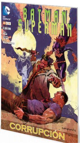 BATMAN / SUPERMAN #031. CORRUPCION