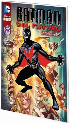 BATMAN DEL FUTURO #01. UN NUEVO MUNDO