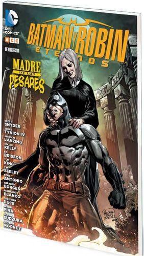 BATMAN Y ROBIN ETERNOS #03. MADRE DE LOS PESARES