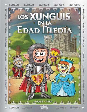 LOS XUNGUIS #30: LOS XUNGUIS EN LA EDAD MEDIA