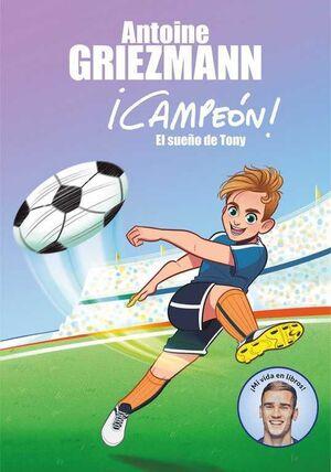 CAMPEON! #01 EL SUEÑO DE TONY