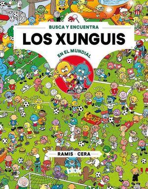 LOS XUNGUIS #12: LOS XUNGUIS EN EL MUNDIAL