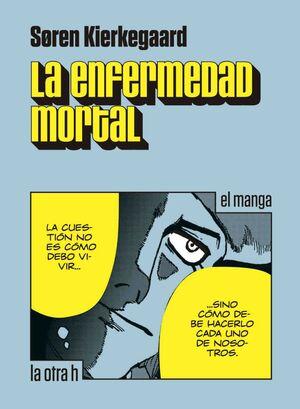 LA ENFERMEDAD MORTAL (EL MANGA)