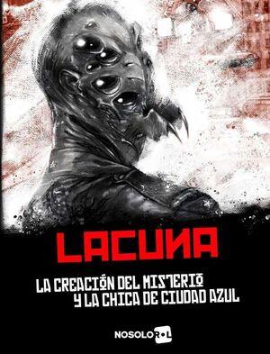 LACUNA JDR. LA CREACION DEL MISTERIO Y LA CHICA DE CIUDAD AZUL