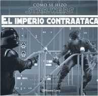 COMO SE HIZO STAR WARS: EL IMPERIO CONTRAATACA TARA