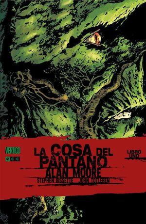 LA COSA DEL PANTANO DE ALAN MOORE #01 (ECC)
