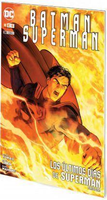 BATMAN / SUPERMAN #036. LOS ULTIMOS DIAS DE SUPERMAN