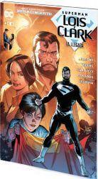 SUPERMAN: LOIS Y CLARK – LA LLEGADA