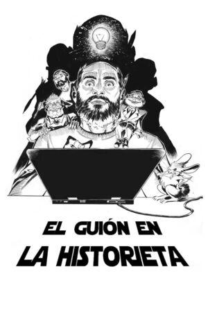 EL GUION EN LA HISTORIETA