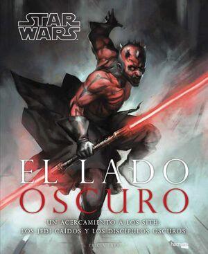 STAR WARS. EL LADO OSCURO