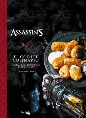 ASSASSIN'S CREED: EL CODICE CULINARIO. RECETAS DE LA HERMANDAD DE ASESINOS