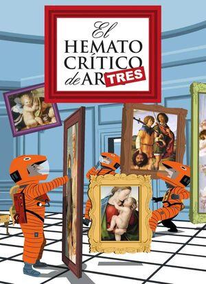 EL HEMATOCRITICO DE ARTE #03