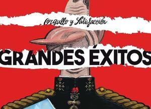 ORGULLO Y SATISFACCION. GRANDES EXITOS