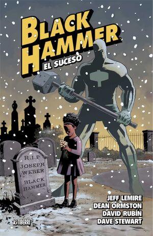 BLACK HAMMER #02. EL SUCESO