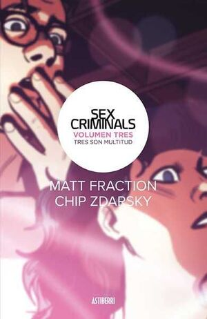 SEX CRIMINALS #03. TRES SON MULTITUD