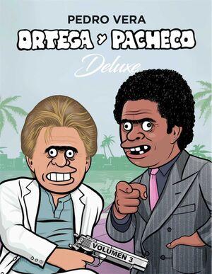 ORTEGA Y PACHECO DELUXE VOL. 03