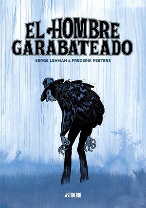 EL HOMBRE GARABATEADO