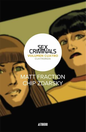 SEX CRIMINALS #04. CUATRORGIA
