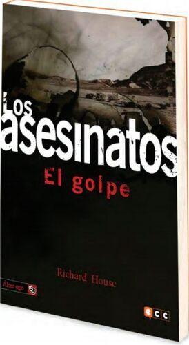 LOS ASESINATOS VOL. 4: EL GOLPE