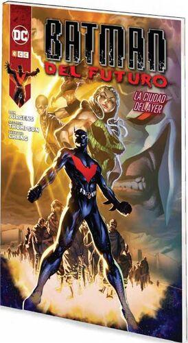 BATMAN DEL FUTURO #02. LA CIUDAD DEL AYER