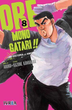 ORE MONOGATARI!! MI HISTORIA DE AMOR #08