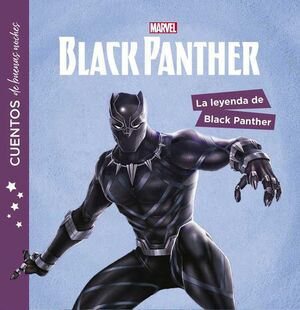 BLACK PANTHER. CUENTOS DE BUENAS NOCHES: LA LEYENDA DE BLACK PANTHER