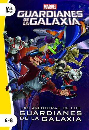 LAS AVENTURAS DE LOS GUARDIANES DE LA GALAXIA. MIS LIBROS 6-8