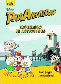 PATOAVENTURAS. SUPERLIBRO DE ACTIVIDADES