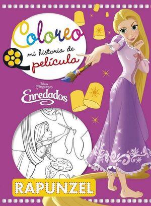 PRINCESAS DISNEY. ENREDADOS: COLOREO MI HISTORIA DE PELICULA