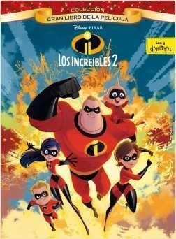 LOS INCREIBLES 2. GRAN LIBRO DE LA PELICULA