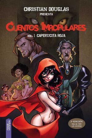 CUENTOS IMPOPULARES #01. CAPERUCITA ROJA