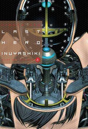 LAST HERO INUYASHIKI #06