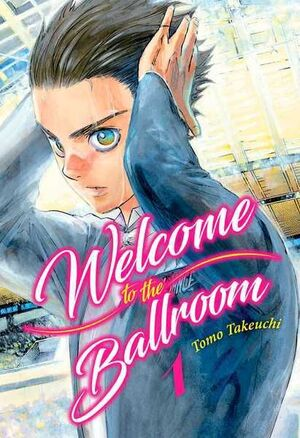 WELCOME TO THE BALLROOM #01