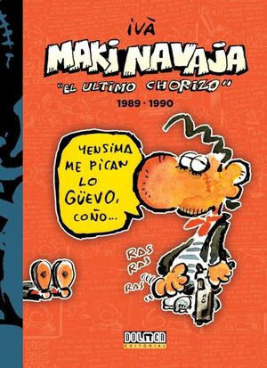 MAKINAVAJA VOL. 03: EL ULTIMO CHORIZO 1989-1990
