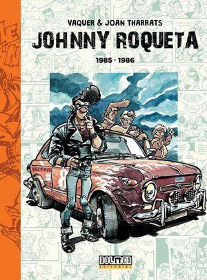 JOHNNY ROQUETA #02. 1985-1986