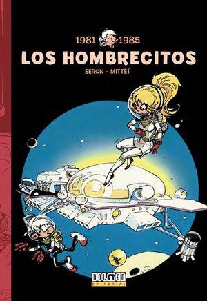 LOS HOMBRECITOS #07: 1981 - 1985