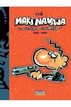 MAKINAVAJA VOL. 05: EL ULTIMO CHORIZO 1992-1993